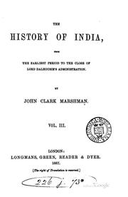 Cover of: The History of India, from the Earliest Period to the Close of Lord ..
