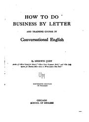 Cover of: How to Do Business by Letter, and Training Course in Business English Composition