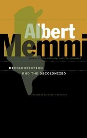 Cover of: Decolonization and the Decolonized