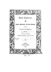 Cover of: Holy Baptism: Prayers, Meditations, and Select Passages on the Sacrament of Baptism with the ..