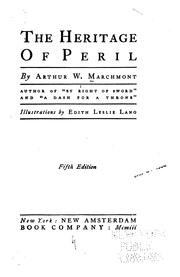 Cover of: The Heritage of Peril | Arthur Williams Marchmont