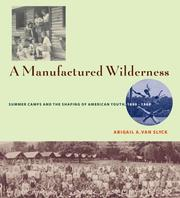 Cover of: A Manufactured Wilderness | Abigail A. Van Slyck