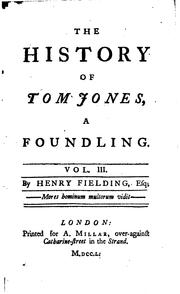 Cover of: The History of Tom Jones, a Foundling.: In Four Volumes