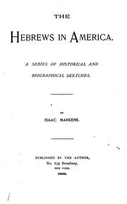 Cover of: The Hebrews in America: A Series of Historical and Biographical Sketches