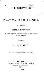 Cover of: Illustrations of the practical power of faith, discourses | Thomas Binney