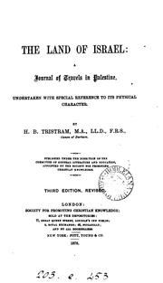 Cover of: The Land of Israel: A Journal of Travels in Palestine : Undertaken with Special Reference to Its ..