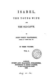 Cover of: Isabel, the young wife and the old love