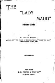 Cover of: The 'Lady Maud': schooner yacht