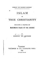 Cover of: Islam, Or True Christianity: Including a Chapter on Mahomed's Place in the Church | Ernst von Bunsen