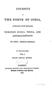 Cover of: Journey to the North of India Overland from England Through Russia, Persia ... | Arthur Conolly