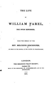 Cover of: Life of William Farel: The Swiss Reformer