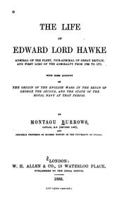 Cover of: The Life of Edward Lord Hawke: Admiral of the Fleet, Vice-Admiral of Great ..