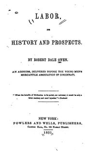 Cover of: Labor: Its History and Its Prospects. An Address Delivered Before the Young Men's Mercantile ..