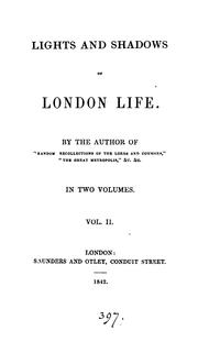 Cover of: Lights and shadows of London life, by the author of