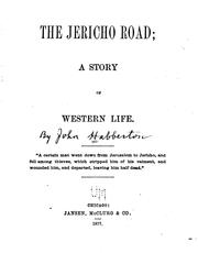 Cover of: The Jericho Road: A Story of Western Life