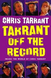 Cover of: Tarrant Off the Record | Chriss Tarrant