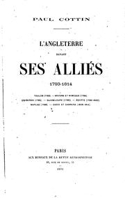 Cover of: L'Angleterre devant ses alliés 1793-1814: Toulon (1793) Anvers et Nimègue ..