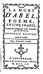 Cover of: La mort d'Abel,: poëme, en cinq chants