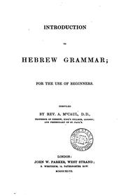 Cover of: Introduction to Hebrew grammar | Alexander McCaul