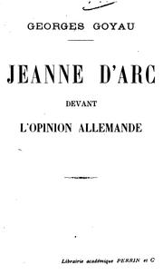 Cover of: Jeanne d'Arc devant l'opinion alle-