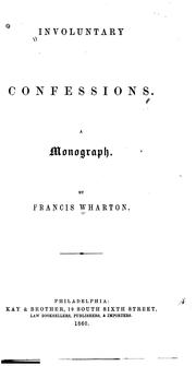 Cover of: Involuntary Confessions: A Monograph