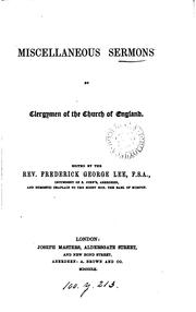 Cover of: Miscellaneous sermons by clergymen of the Church of England, ed. by F.G. Lee