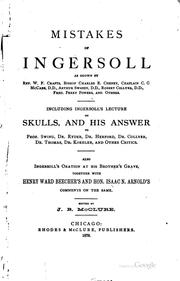 Cover of: Mistakes of Ingersoll: As Shown by Rev. W. F. Crafts, Bishop Charles E ... | James Baird McClure