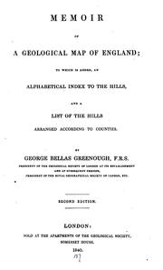 Cover of: Memoir of a Geological Map of England: To which is Added, an Alphabetical Index to the Hills ..