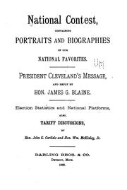 Cover of: National Contest, Containing Portraits and Biographies of Our National Favorites: President ..