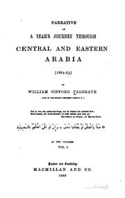 Cover of: Narrative of a year's journey through central and eastern Arabia (1862-1863)