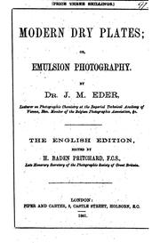 Cover of: Modern dry plates; or Emulsion photography [tr. by H. Wilmer]