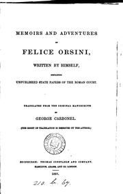 Cover of: Memoirs and adventures of Felice Orsini, written by himself, tr. by G. Carbonel | Felice Orsini