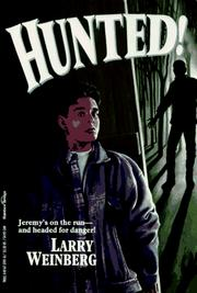 Cover of: Hunted! | Larry Weinberg