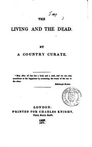 Cover of: The living and the dead, by a country curate [E. Neale]. | Erskine Neale