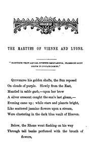 Cover of: The Martyrs of Vienne and Lyons: A Prize Poem, Recited in the Theatre, Oxford, June 28, 1854