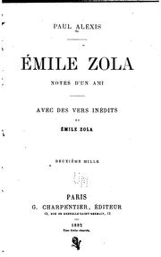 Cover of: Émile Zola: notes d'un ami