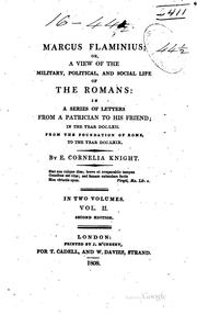 Cover of: Marcus Flaminius: Or A View of the Military, Political, and Social Life of ... | Ellis Cornelia Knight