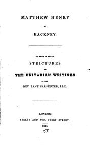 Cover of: Matthew Henry at Hackney: To which is Added, Strictures on the Unitarian ... | Joseph Sutcliffe