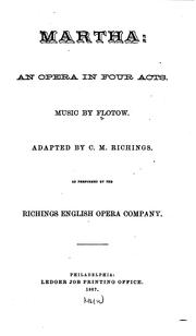 Cover of: Martha: An Opera in Four Acts