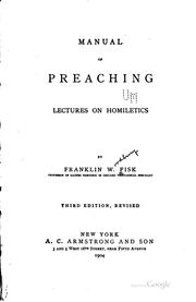 Cover of: Manual of Preaching: Lectures on Homiletics | Franklin Woodbury Fisk