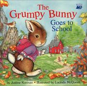 Cover of: The grumpy bunny goes to school