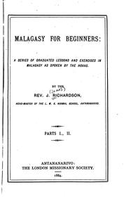Cover of: Malagasy for Beginners:: A Series of Graduated Lessons and Exercises in ... | James Richardson