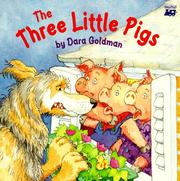 Cover of: The three little pigs | Dara Goldman