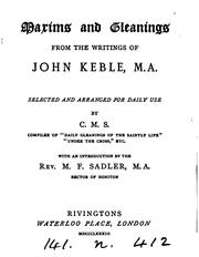 Cover of: Maxims and gleanings from the writings of John Keble, selected by C.M.S. | John Keble