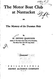 Cover of: The Motor Boat Club at Nantucket: Or, The Mystery of the Dunstan Heir | Harrie Irving Hancock
