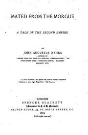 Cover of: Mated from the Morgue: A Tale of the Second Empire | John Augustus O