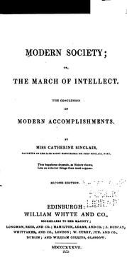 Cover of: Modern Society.: Or, The March of Intellect, the Conclusion of Modern Accomplishments | Catherine Sinclair