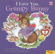 Cover of: I love you, grumpy bunny |