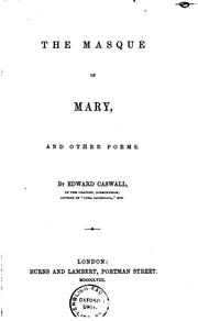 Cover of: The Masque of Mary and Other Poems | Edward Caswall