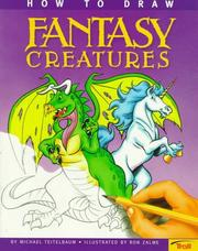 Cover of: How to Draw Fantasy Creatures (How-to-Draw)